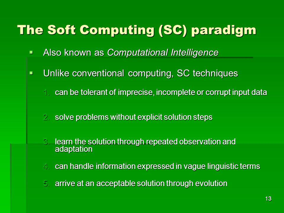 The Soft Computing (SC) paradigm