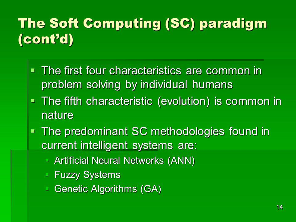 The Soft Computing (SC) paradigm (cont'd)