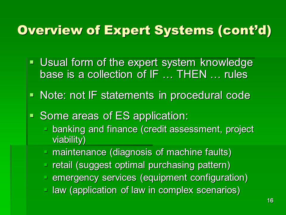 Overview of Expert Systems (cont'd)