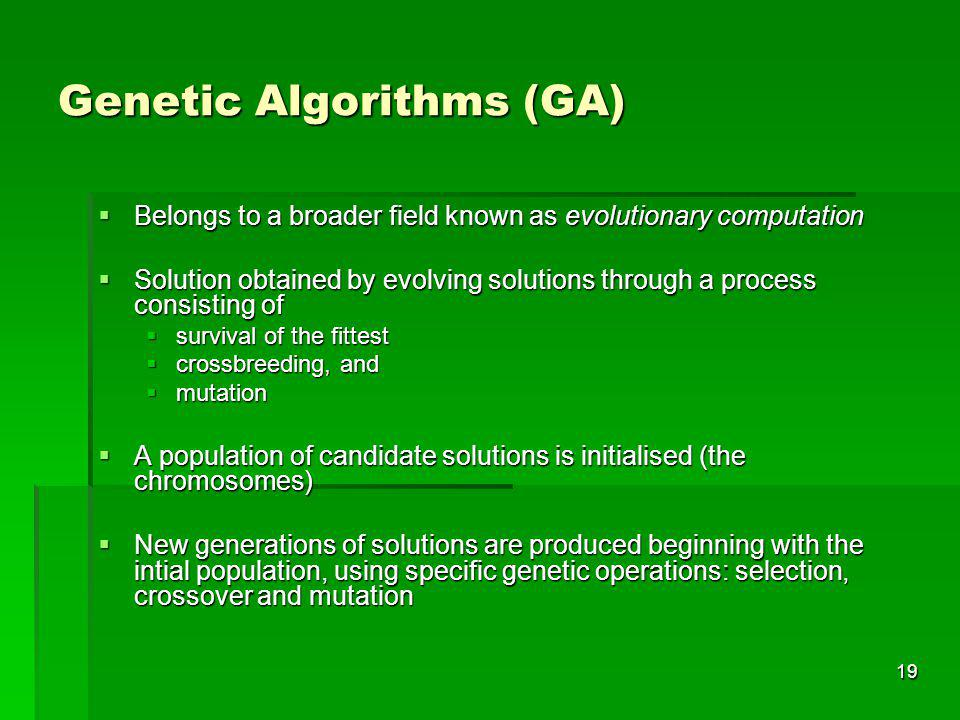 Genetic Algorithms (GA)
