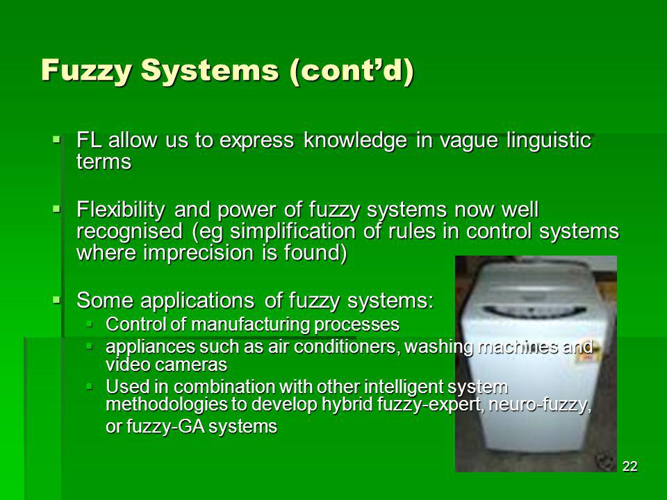 Fuzzy Systems (cont'd)