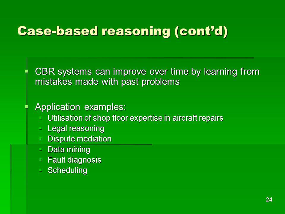 Case-based reasoning (cont'd)