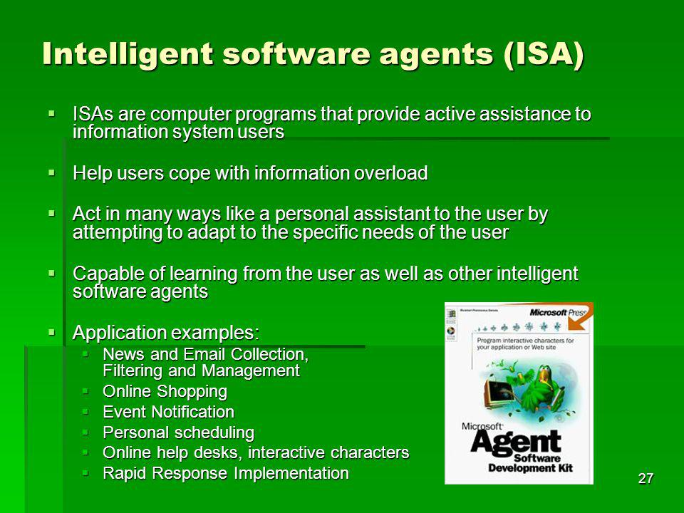 Intelligent software agents (ISA)