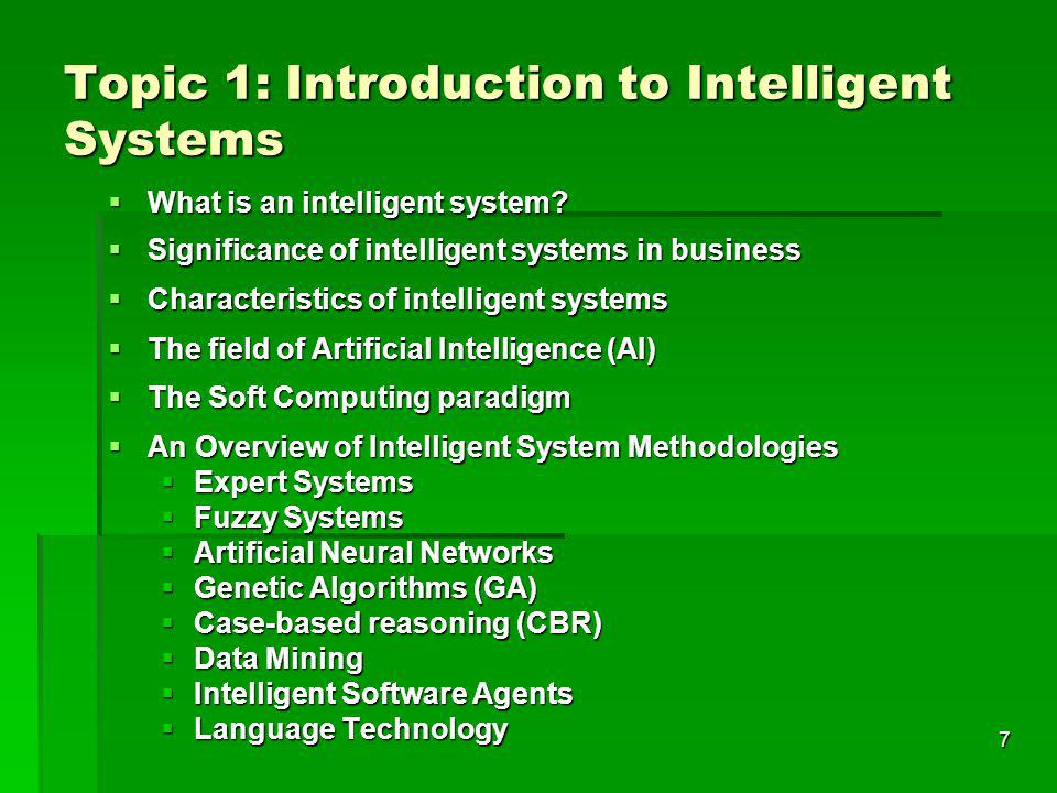 Topic 1: Introduction to Intelligent Systems