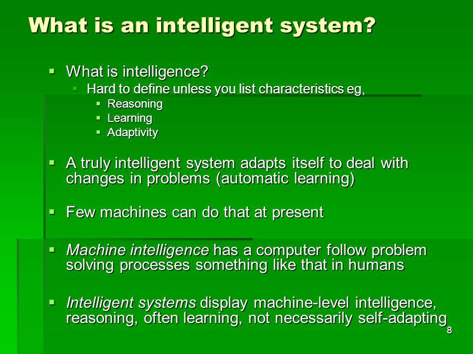 What is an intelligent system