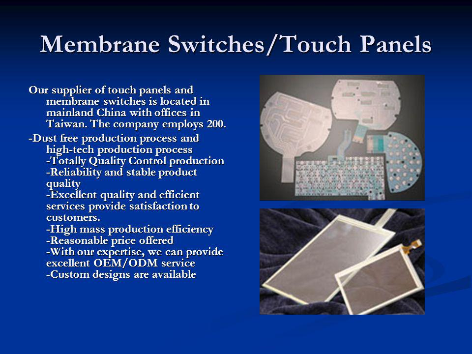Membrane Switches/Touch Panels
