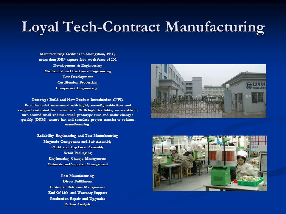Loyal Tech-Contract Manufacturing