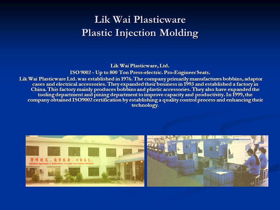 Lik Wai Plasticware Plastic Injection Molding