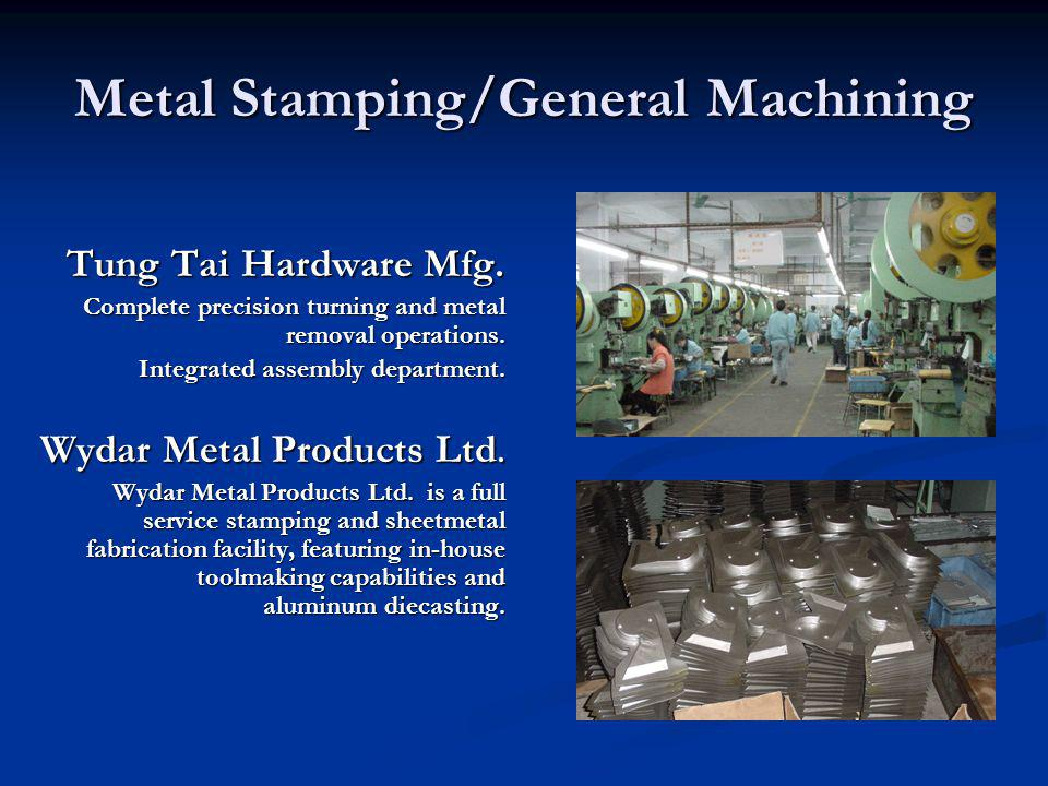 Metal Stamping/General Machining