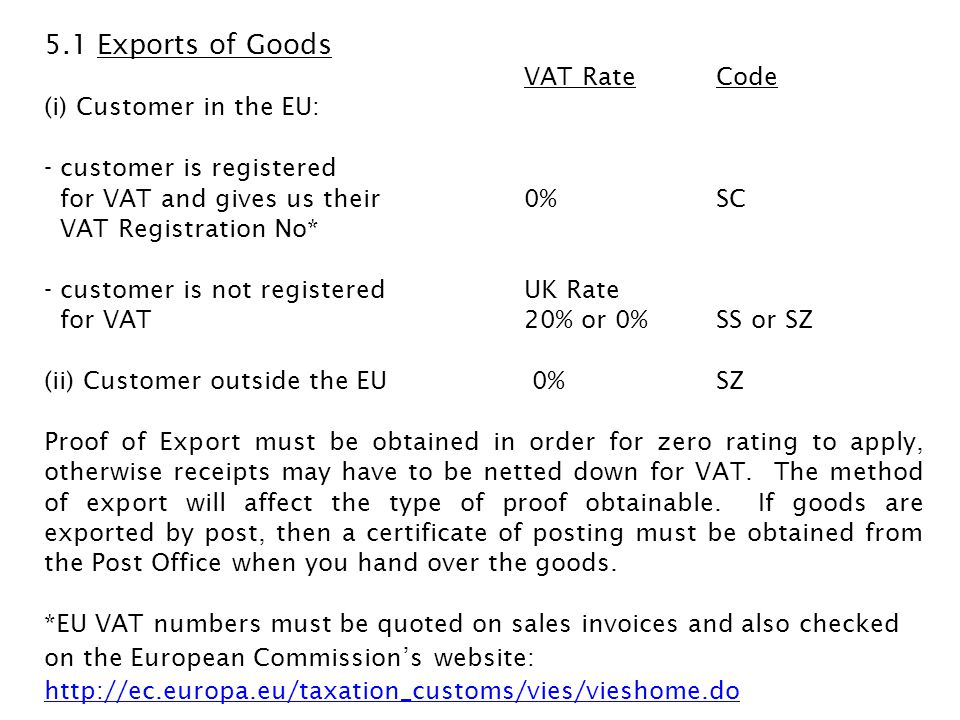 5.1 Exports of Goods VAT Rate Code (i) Customer in the EU:
