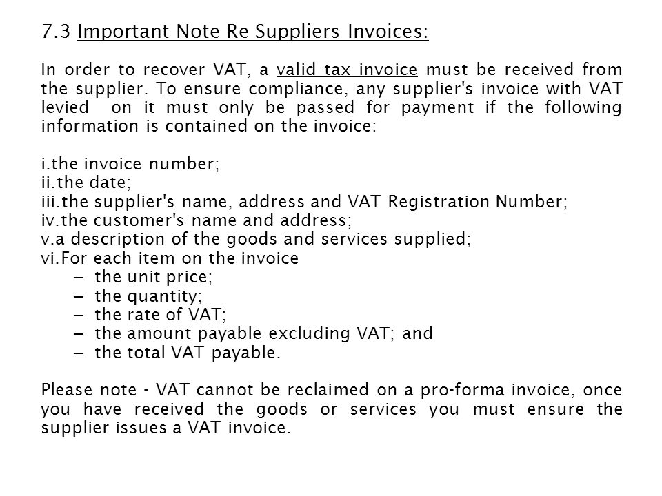 7.3 Important Note Re Suppliers Invoices:
