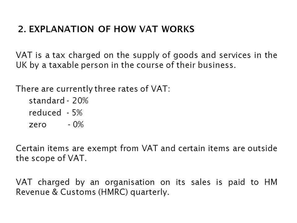 2. EXPLANATION OF HOW VAT WORKS