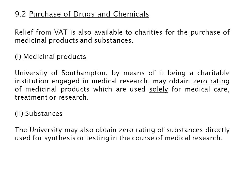 9.2 Purchase of Drugs and Chemicals