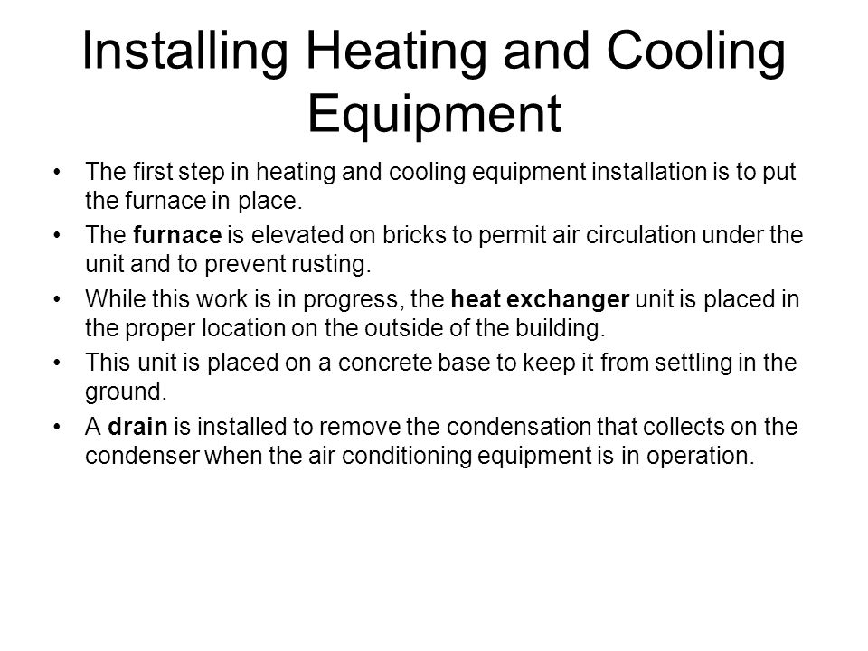 Installing Heating and Cooling Equipment
