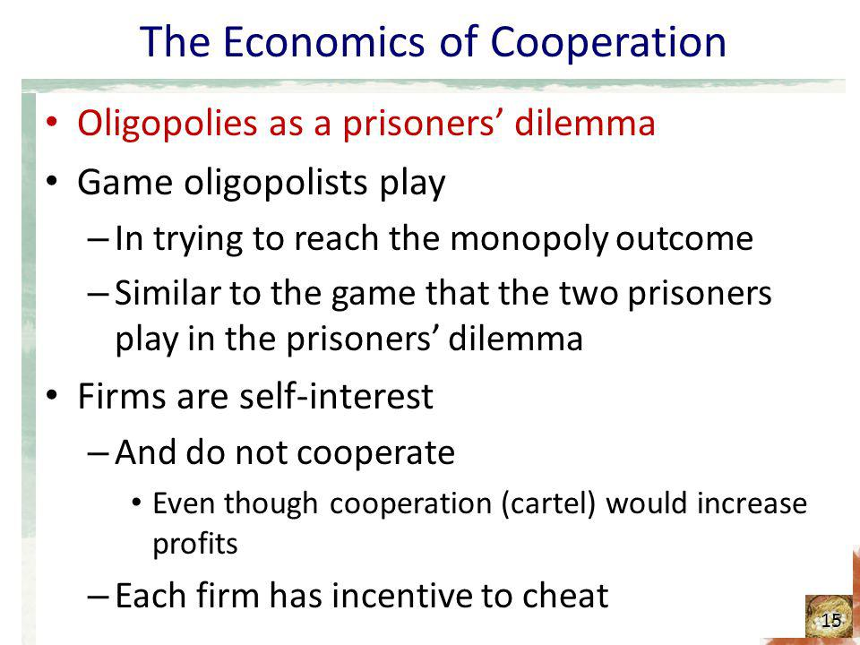 The Economics of Cooperation