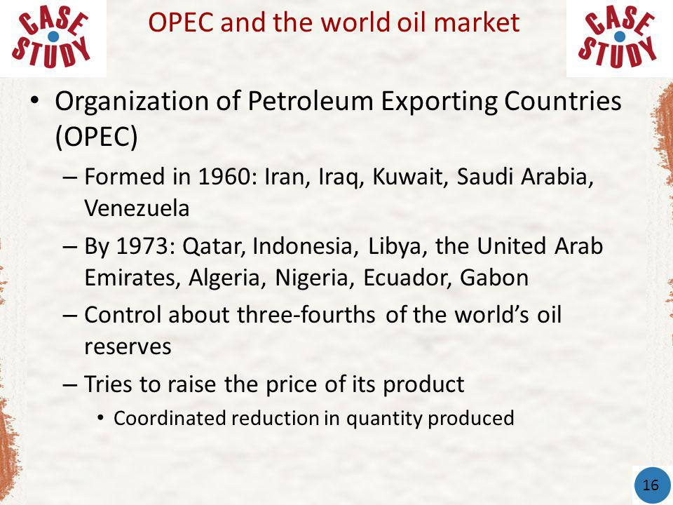 OPEC and the world oil market