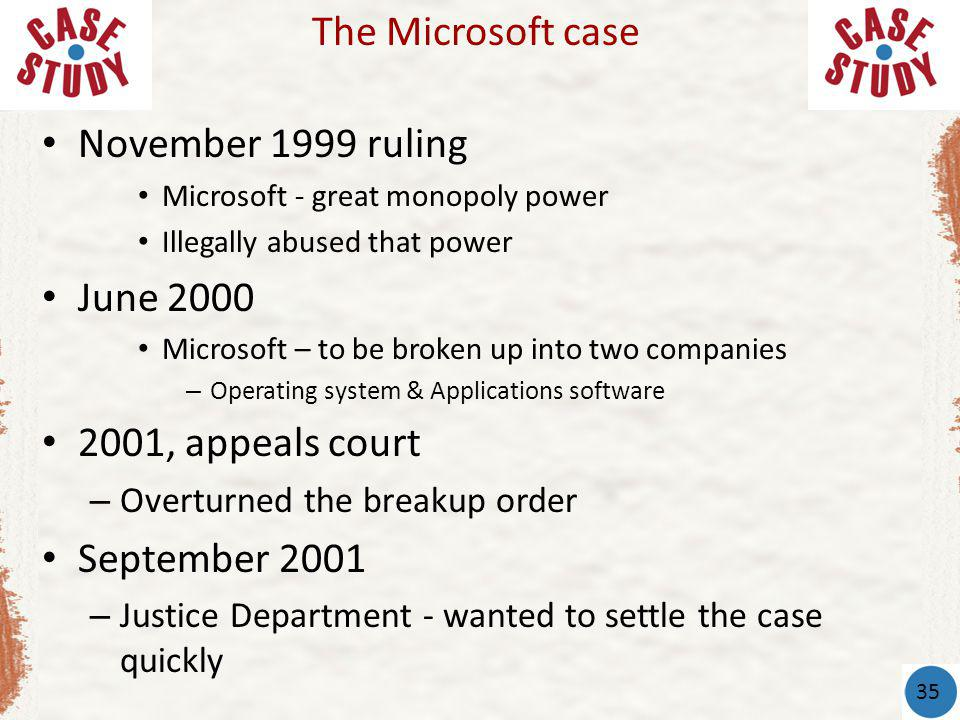 The Microsoft case November 1999 ruling June 2000 2001, appeals court