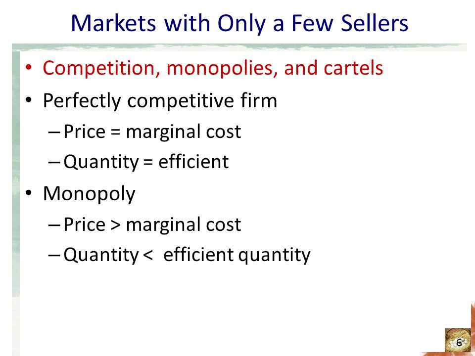 Markets with Only a Few Sellers