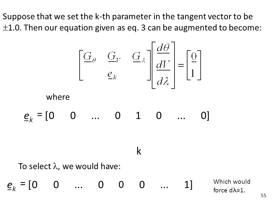 Suppose that we set the k-th parameter in the tangent vector to be 1