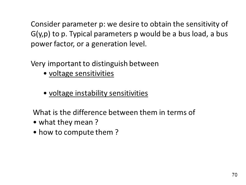 Consider parameter p: we desire to obtain the sensitivity of