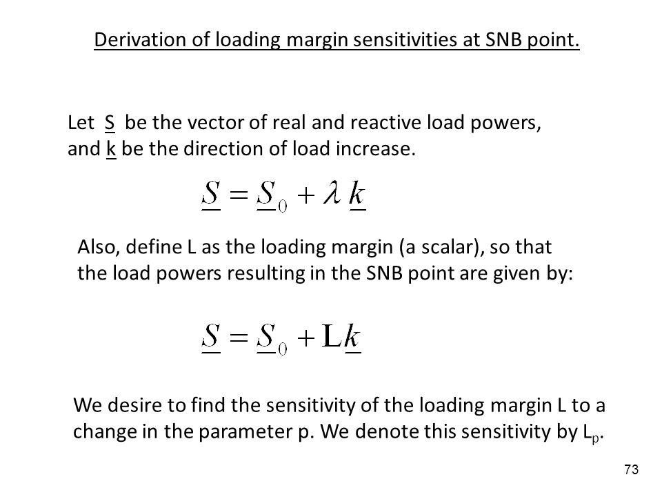 Derivation of loading margin sensitivities at SNB point.