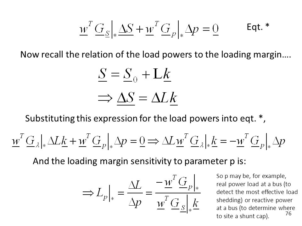 Now recall the relation of the load powers to the loading margin….