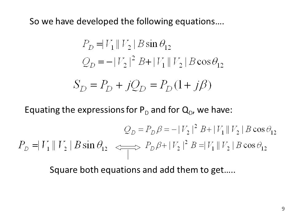 So we have developed the following equations….