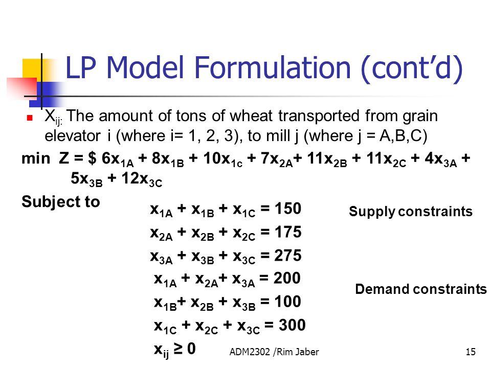 LP Model Formulation (cont'd)