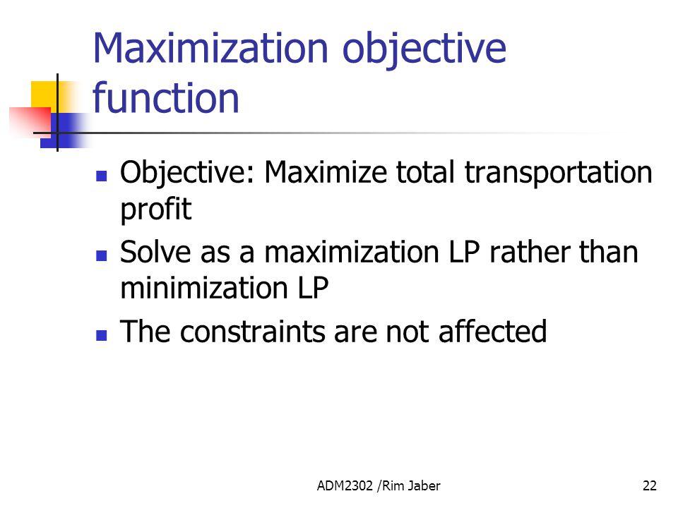 Maximization objective function