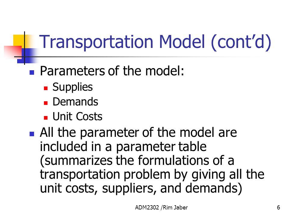 Transportation Model (cont'd)