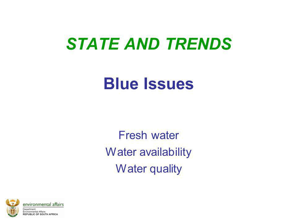 STATE AND TRENDS Blue Issues