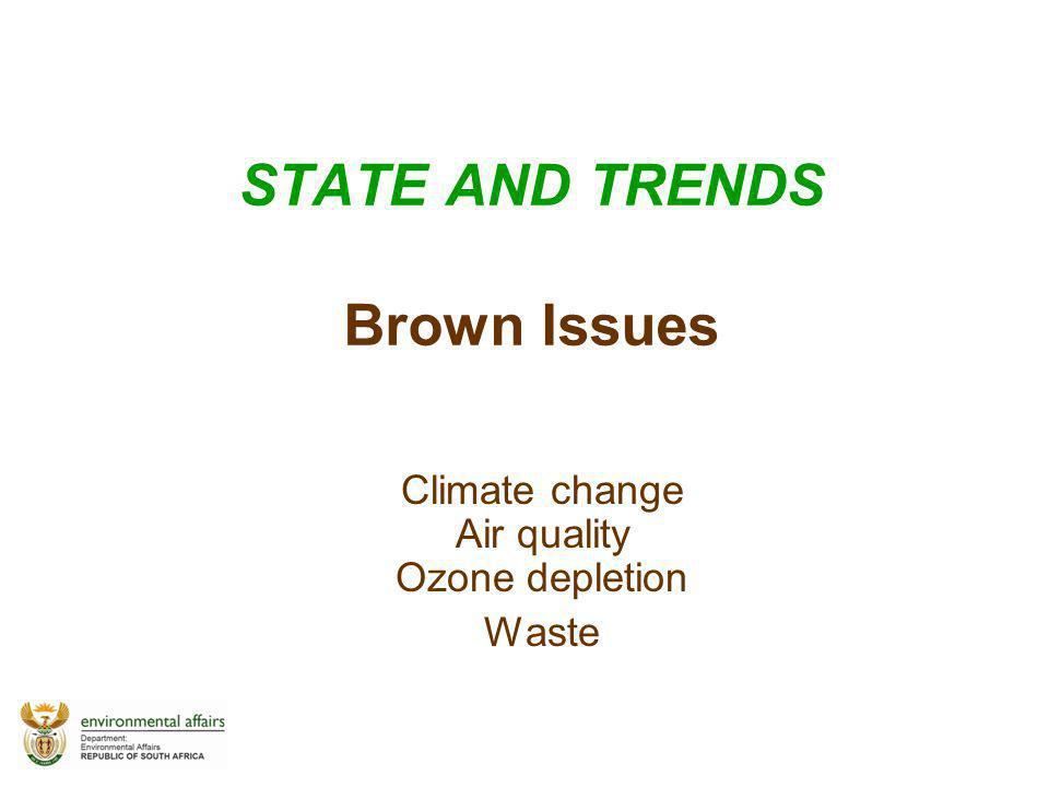 STATE AND TRENDS Brown Issues