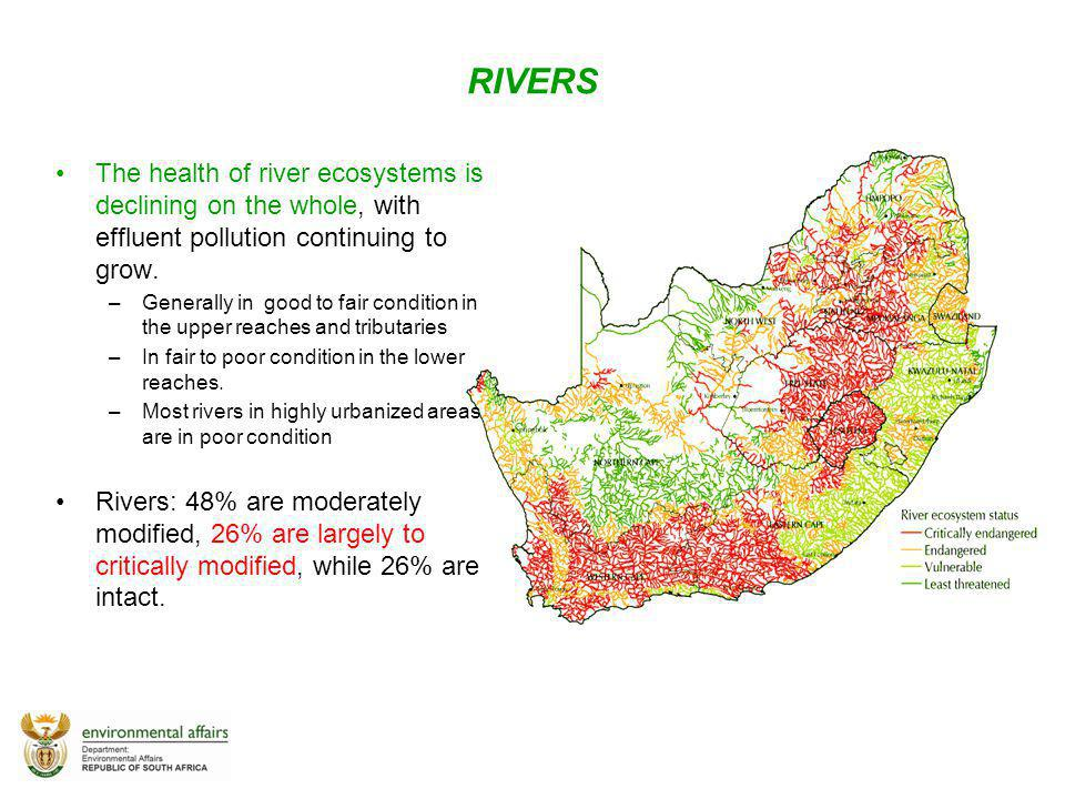 RIVERS The health of river ecosystems is declining on the whole, with effluent pollution continuing to grow.