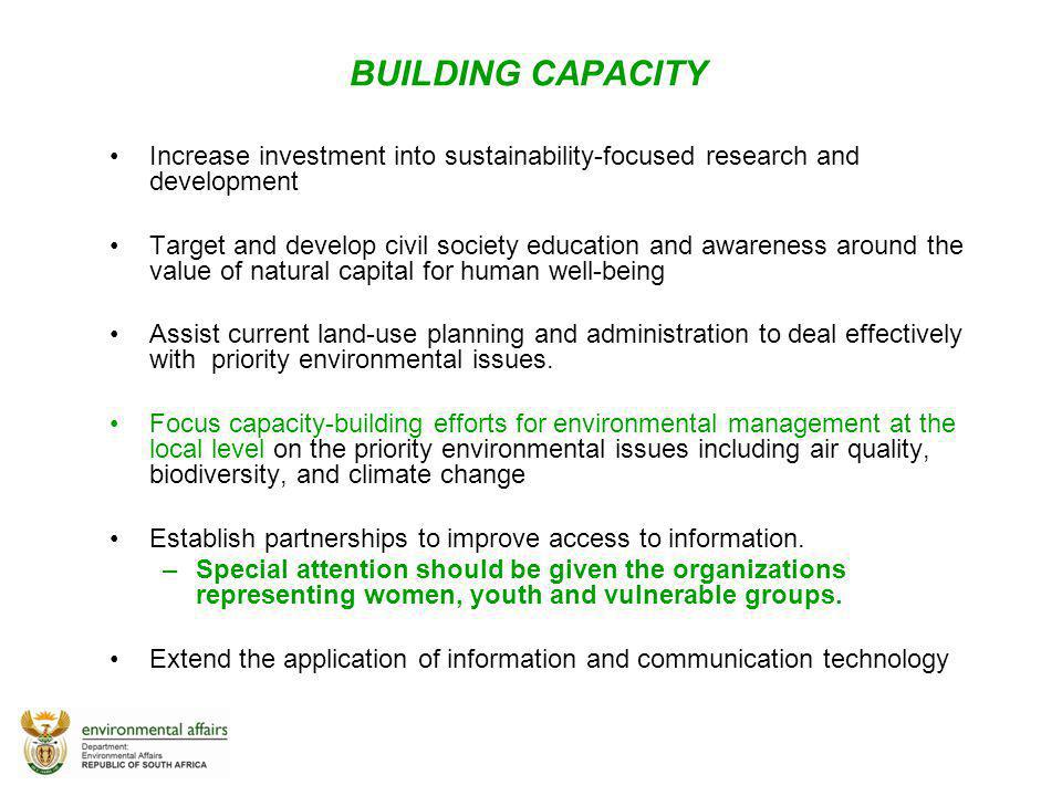 BUILDING CAPACITY Increase investment into sustainability-focused research and development.