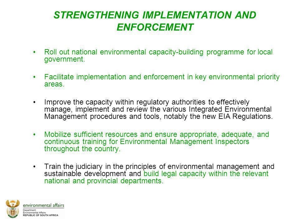 STRENGTHENING IMPLEMENTATION AND ENFORCEMENT