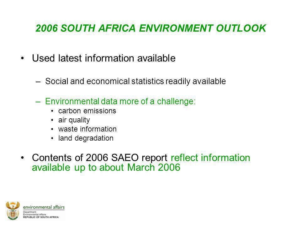 2006 SOUTH AFRICA ENVIRONMENT OUTLOOK