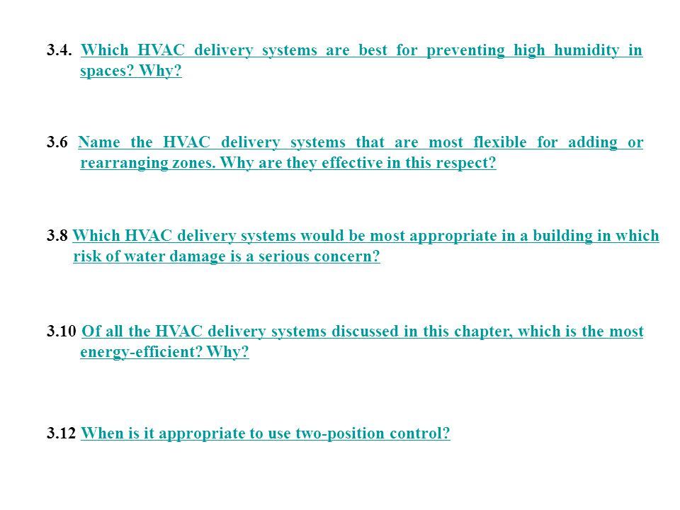 3.4. Which HVAC delivery systems are best for preventing high humidity in spaces Why