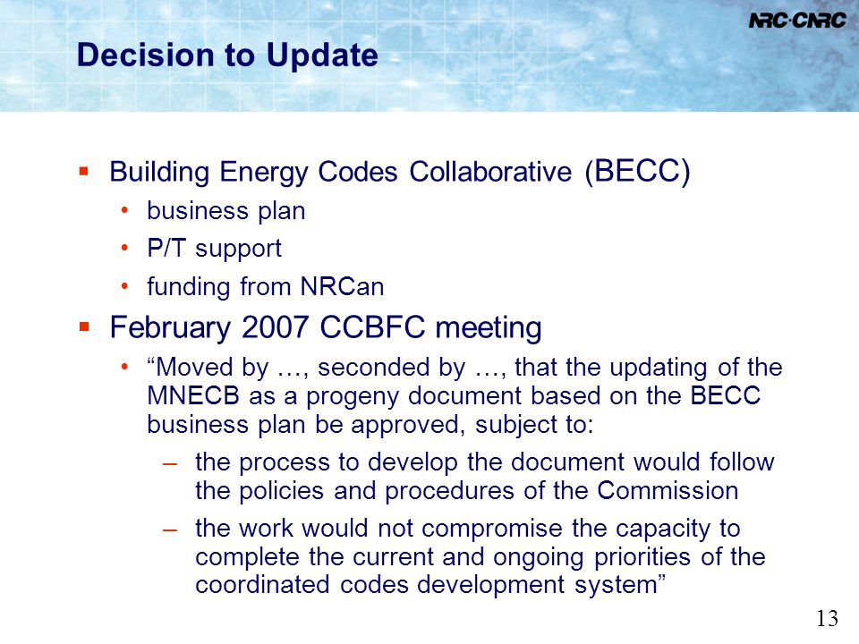 Decision to Update February 2007 CCBFC meeting