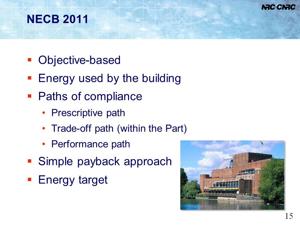 Energy used by the building Paths of compliance