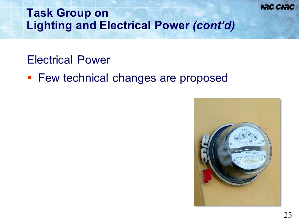 Task Group on Lighting and Electrical Power (cont'd)