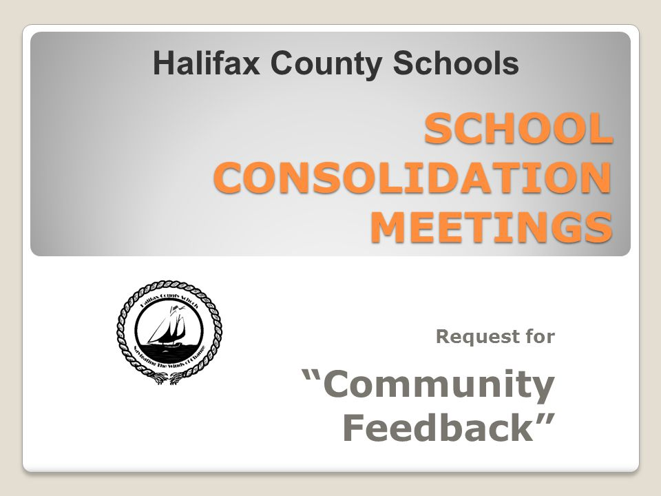 SCHOOL CONSOLIDATION MEETINGS