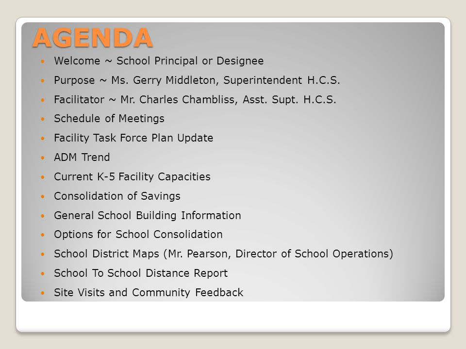 AGENDA Welcome ~ School Principal or Designee