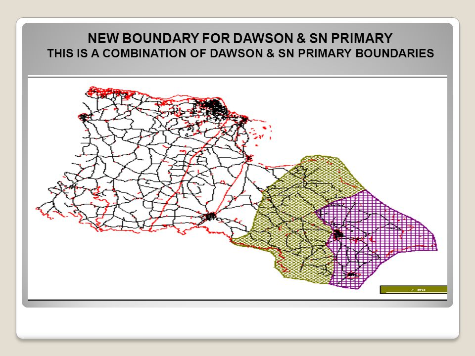 NEW BOUNDARY FOR DAWSON & SN PRIMARY
