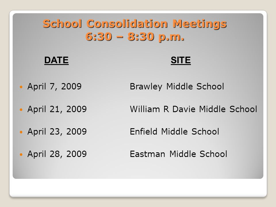 School Consolidation Meetings 6:30 – 8:30 p.m.