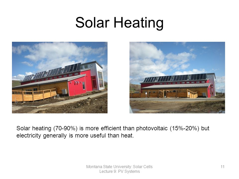 Montana State University: Solar Cells Lecture 9: PV Systems