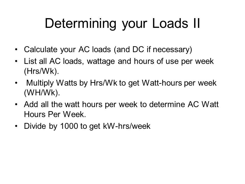 Determining your Loads II