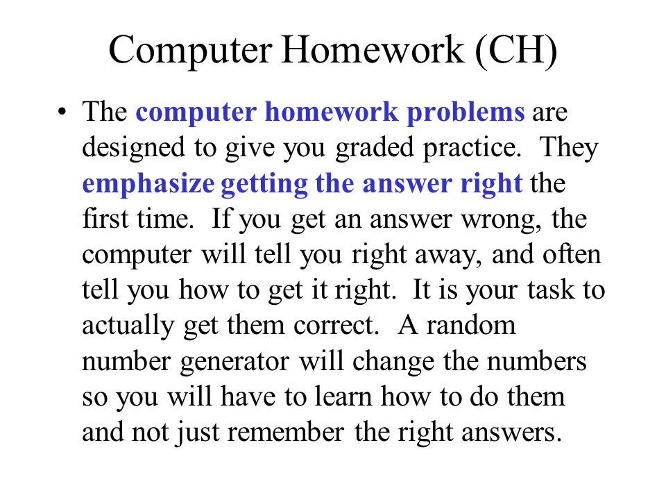 Computer Homework (CH)