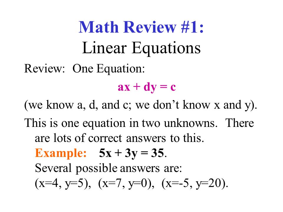 Math Review #1: Linear Equations