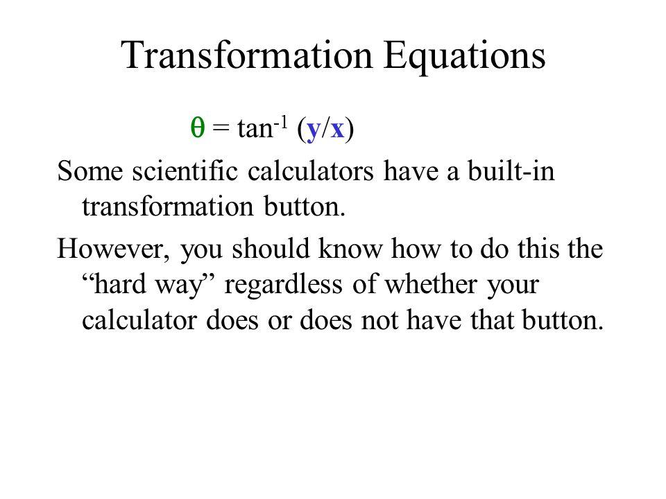 Transformation Equations