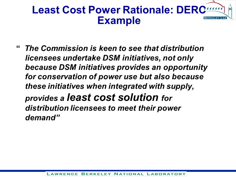 Least Cost Power Rationale: DERC Example